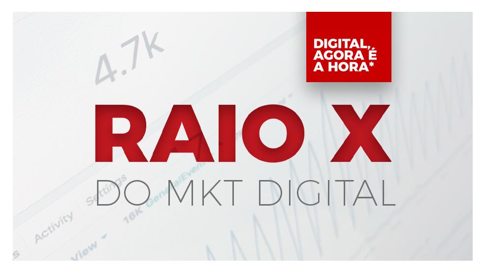 AGENDE UM RAIO X DO SEU MARKETING DIGITAL